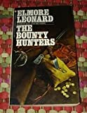 The Bounty Hunters, Elmore Leonard, 0553270990