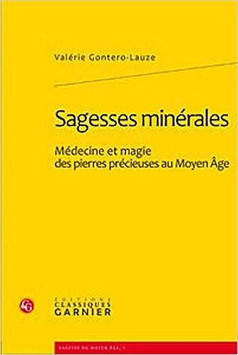 En ligne téléchargement gratuit Sagesses minérales : Médecine et magie des pierres précieuses au Moyen Age epub, pdf