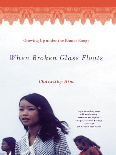 When Broken Glass Floats: Growing Up Under the Khmer Rouge cover