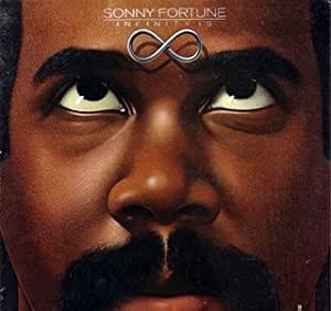 Sonny Fortune Infinity Is