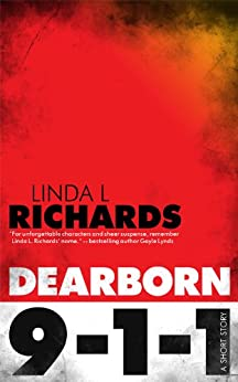 Dearborn 9-1-1 by [Richards, Linda L.]