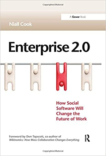 Enterprise 20 how social software will change the future of work enterprise 20 how social software will change the future of work niall cook don tapscott 9780566088001 amazon books fandeluxe Image collections