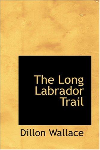 Read Online The Long Labrador Trail pdf