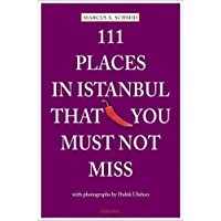111 Places In Istanbul That You Must