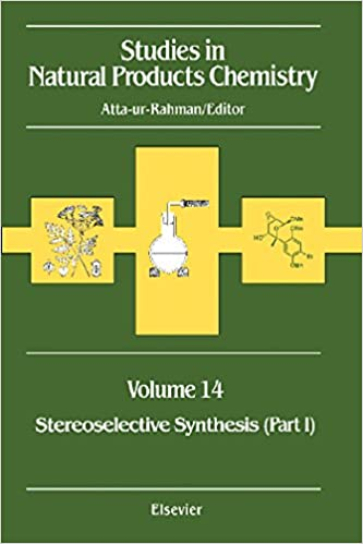 Studies in Natural Products Chemistry: Stereoselective Synthesis: 14