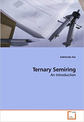 Book Ternary Semiring: An Introduction