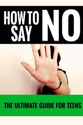 How Say No Teens Ultimate product image