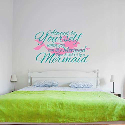 Mermaid Wall Decal Always Be Yourself Unless you can be a Mermaid Wall Sticker - Mermaid Wall decor - Girls Room Wall Decor