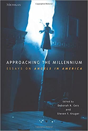 Amazon approaching the millennium essays on angels in america approaching the millennium essays on angels in america theater theorytextperformance fandeluxe Gallery