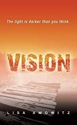 Vision by Lisa Amowitz (2014-09-09)