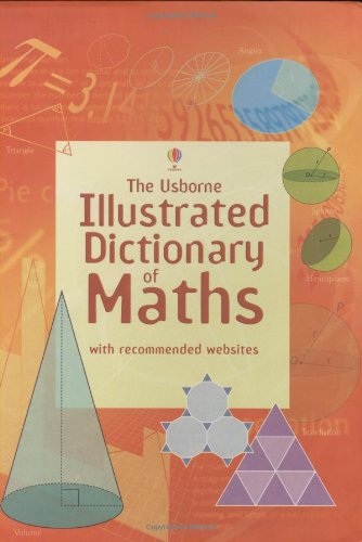 Download Illustrated Dictionary of Maths (Usborne Illustrated Dictionaries) (Usborne Illustrated Dictionaries) (Usborne Illustrated Dictionaries) PDF