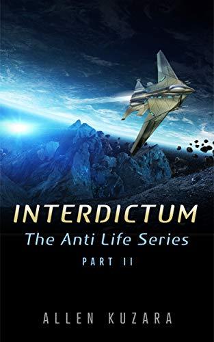 Interdictum (The Anti Life Series Book 2)