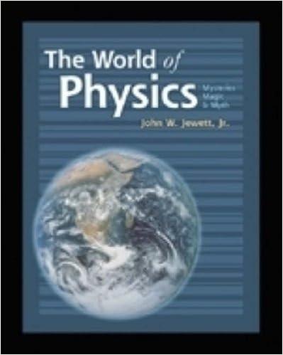 World of Physics: Mysteries, Magic, and Myth by John W. Jewett (1999-12-29)