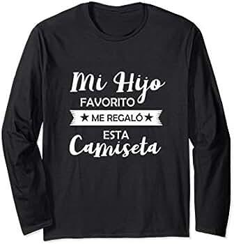 Amazon.com: Mi Hijo Favorito Me Regalo Esta Camiseta Funny Spanish Shirt: Clothing
