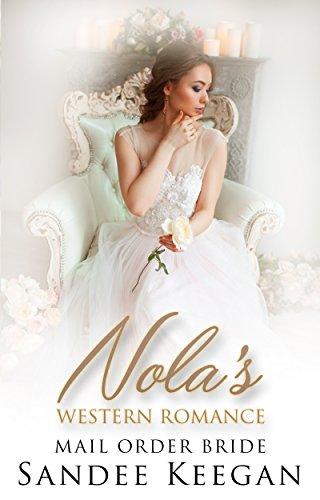 Nola's Western Romance: Mail Order Bride by [Keegan, Sandee]