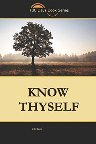 Know Thyself (100DaysBookSeries)