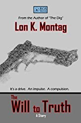 The Will to Truth (A Manny Kant Mystery)