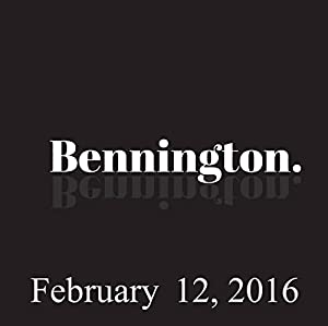 Bennington, February 12, 2016 Radio/TV Program