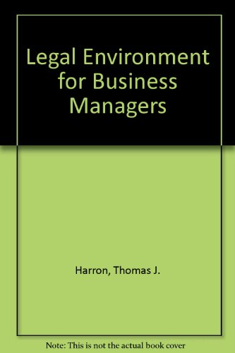 Legal Environment for Business Managers