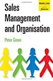Sales Management and Organisation, Peter Green, 185418167X