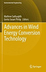 Advances in Wind Energy Conversion Technology (Environmental Science and Engineering)