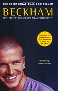 Beckham: Both Feet on the Ground: An Autobiography / Paperback