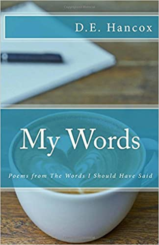 My Words: Poems from The Words I Should Have Said