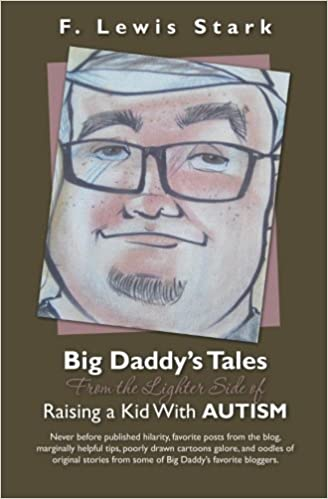 Big Daddy S Tales From The Lighter Side Of Raising A Kid