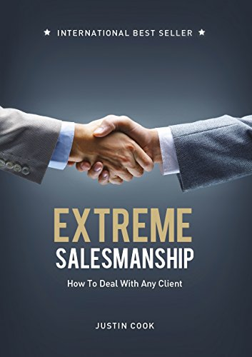 extreme-salesmanship-how-to-deal-with-any-client