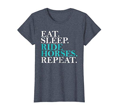 Horseback Riding Shirts - Womens Eat Sleep Ride Horses Repeat Funny Horseback Riding T-Shirt Small Heather Blue