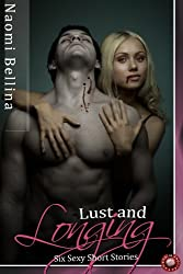 Lust and Longing (Sexy Erotica Book 5)