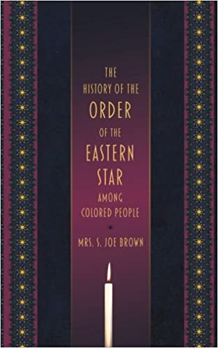 buy the history of the order of the eastern star among colored people book online at low prices in india the history of the order of the eastern star - Colored People Book