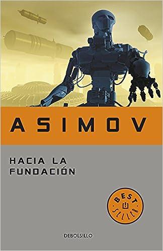 HACIA LA FUNDACION ISAAC ASIMOV EBOOK DOWNLOAD