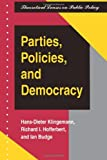 Parties, Policies, and Democracy, Hans-Dieter Klingemann and Richard I. Hofferbert, 0813320690