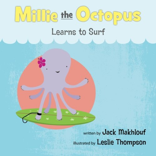 Read Online Mille the Octopus Learn to Surf pdf epub