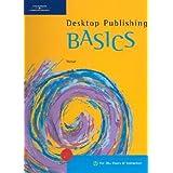 [(Desktop Publishing BASICS )] [Author: Suzanne Weixel] [Apr-2003]