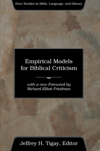 Empirical Models for Biblical Criticism: (Dove Studies in Bible, Language, and History)
