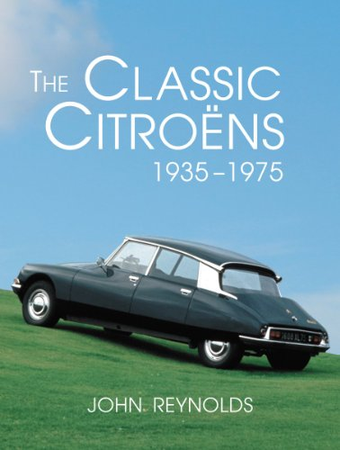 The Classic Citroens, 1935-1975