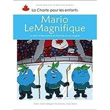 Mario leMagnifique: Le droit d'être instruit en français ou en anglais