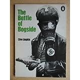 The Battle of Bogside, Clive Limpkin, 0140036180