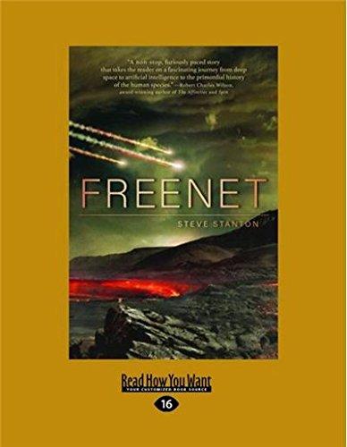 Freenet (Large Print 16pt): Steve Stanton: 9781458735324