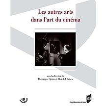 Les autres arts dans l'art du cinéma (Spectaculaire | Cinéma)