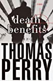 Death Benefits: A Novel of Suspense