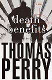 Death Benefits: A Novel