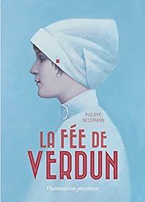 La fée de Verdun par Nessmann