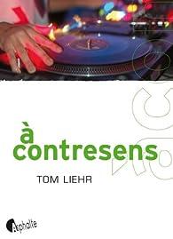 À contresens par Tom Liehr