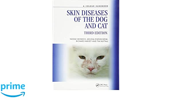 Skin Diseases of the Dog and Cat, Third Edition (Veterinary