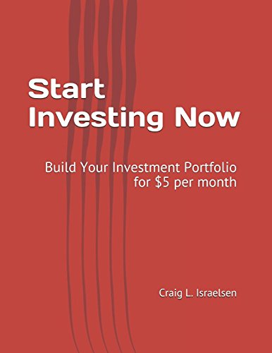 Start Investing Now: Build Your Investment Portfolio for $5 per month by Independently published