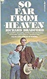 So far from Heaven, Richard bradford, 0671786792