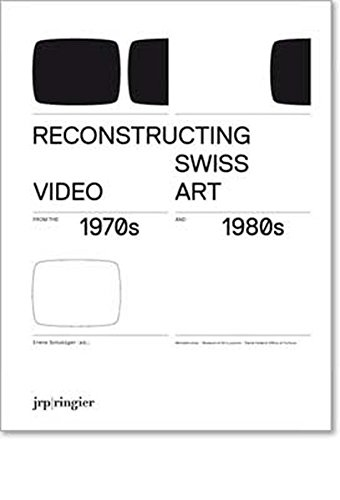 Download Reconstructing Swiss Video Art from the 1970s & 1980s pdf